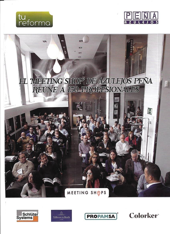 El «Meeting Shop» de Azulejos Peña reúne a 150 profesionales