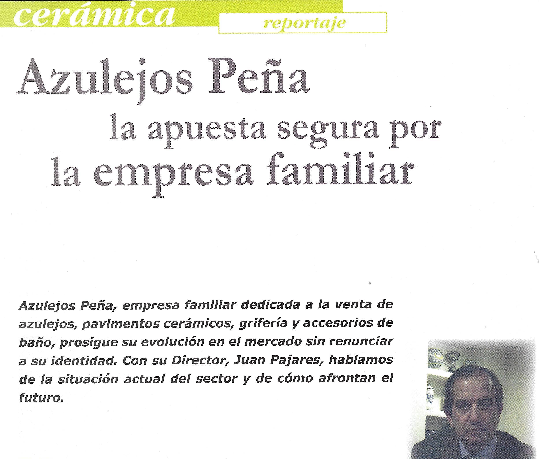 Azulejos Peña la apuesta segura por la empresa familiar